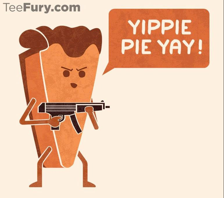Tee-Fury-Yippie-Pie-Yay